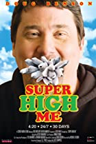 Image of Super High Me