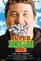 Super High Me (2007) Poster
