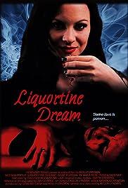 Liquortine Dream Poster