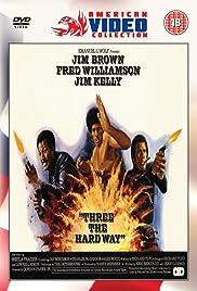 Three the Hard Way Poster