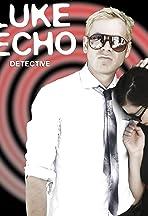 Luke Echo, Detective