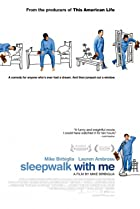 Image of Sleepwalk with Me