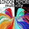London Memory Multi+City (2013)