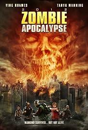 Zombie Apocalypse(2011) Poster - Movie Forum, Cast, Reviews