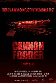 Cannon Fodder (2013) Poster - Movie Forum, Cast, Reviews
