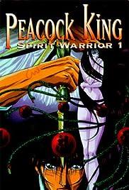 Peacock King: Spirit Warrior 1 Poster