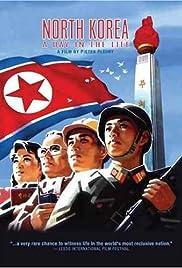 Noord-Korea: Een dag uit het leven Poster