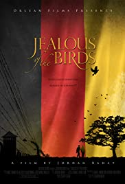 Jealous of the Birds Poster