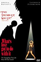 What's Love Got to Do with It (1993) Poster