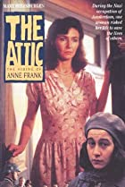 Image of The Attic: The Hiding of Anne Frank