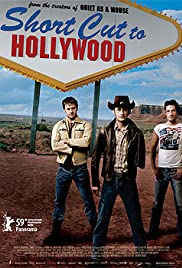 Short Cut to Hollywood (2009) Poster - Movie Forum, Cast, Reviews