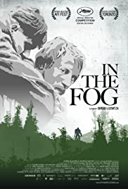 In the Fog (2012) Poster - Movie Forum, Cast, Reviews