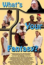 What's Your Fantasy?