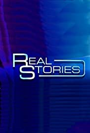 Real Stories Poster - TV Show Forum, Cast, Reviews