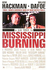 Mississippi Burning (1988) Poster - Movie Forum, Cast, Reviews