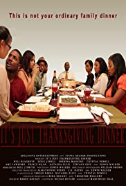 Its Just Thanksgiving Dinner Poster