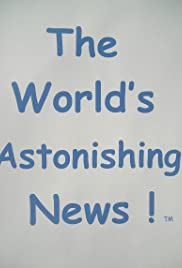 The World's Astonishing News! Poster