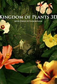 Kingdom of Plants 3D Poster - TV Show Forum, Cast, Reviews