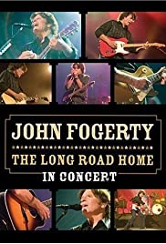 John Fogerty: The Long Road Home in Concert Poster