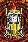 The Rock & Roll Roast of Zakk Wylde