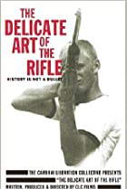 Image of The Delicate Art of the Rifle