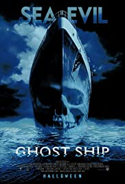 Ghost Ship (2002) Poster - Movie Forum, Cast, Reviews