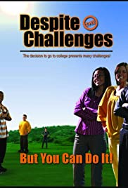 Despite the Challenges Poster