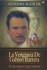 La venganza de Gabino Barrera Poster