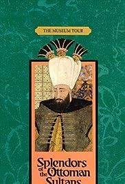 Splendors of the Ottoman Sultans Poster