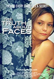 The Truth About Faces Poster