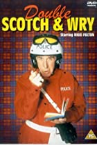 Image of Double Scotch & Wry