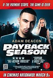 Payback Season(2012) Poster - Movie Forum, Cast, Reviews