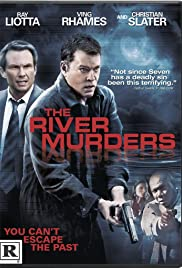 The River Murders (2011) Poster - Movie Forum, Cast, Reviews