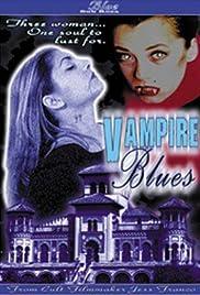 Vampire Blues Poster
