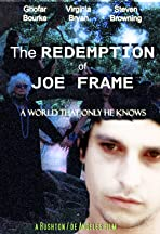 The Redemption of Joe Frame