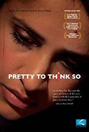 Pretty to Think So Poster