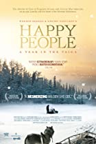 Happy People: A Year in the Taiga (2010) Poster
