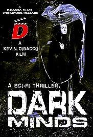Dark Minds(2013) Poster - Movie Forum, Cast, Reviews