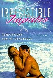 Irresistible Impulse Poster