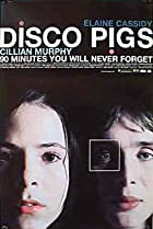 Disco Pigs (2001) Poster