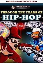 Through the Years of Hip Hop, Vol. 1: Graffiti