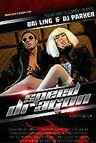 Speed Dragon (2013) Poster