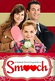 Smooch(2011) Poster - Movie Forum, Cast, Reviews