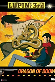Lupin the Third: Dragon of Doom (1994) Poster - Movie Forum, Cast, Reviews