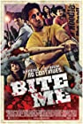 """Bite Me"""