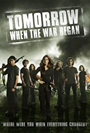Tomorrow, When the War Began (2010) Poster - Movie Forum, Cast, Reviews