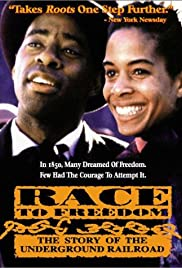 Race to Freedom: The Underground Railroad (1994) Poster - Movie Forum, Cast, Reviews