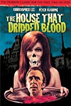 Image of The House That Dripped Blood