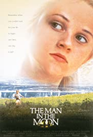 The Man in the Moon (1991) Poster - Movie Forum, Cast, Reviews