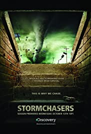 Storm Chasers Poster - TV Show Forum, Cast, Reviews